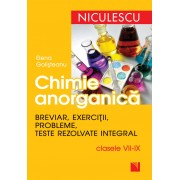Chimie anorganica. Breviar, exercitii, probleme, teste rezolvate integral - clasele VII-IX (eBook)