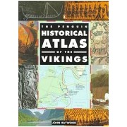 Penguin Historical Atlas of the Vikings (Haywood John)(Paperback) (9780140513288)