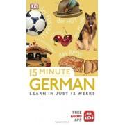 15 Minute German Learn in Just 12 Weeks (Eyewitness Travel 15-Minute)/***