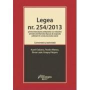 Legea nr. 254 din 2013 privind executarea pedepselor Comentata si adnotata - Aurel Ciobanu Teodor Manea