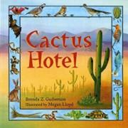Cactus Hotel, Paperback/Brenda Z. Guiberson