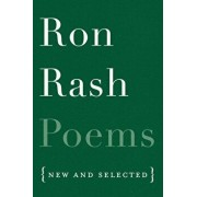 Poems: New and Selected, Paperback/Ron Rash