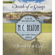 Death of a Gossip & Death of a CAD: The First Two Hamish Macbeth Mysteries/M. C. Beaton
