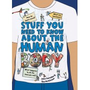 Stuff You Need to Know about the Human Body, Paperback