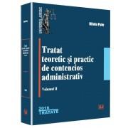 Tratat teoretic si practic de contencios administrativ. Vol. 2