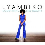 Lyambiko - Something Like Reality (0886976370923) (1 CD)