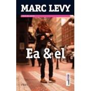 Ea si El/Marc Levy