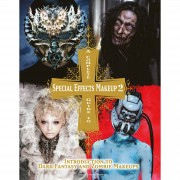 Titan A Complete Guide to Special Effects Makeup 2 (tapa blanda)