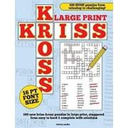 Large Print Kriss Kross Puzzles, Paperback/Clarity Media