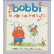 Bobbi is zijn knuffel kwijt - Ingeborg Bijlsma en Monica Maas