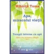 Apa miracolul vietii - Mihaita Toma