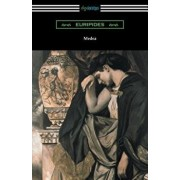 Medea (Translated with an Introduction and Annotations by Gilbert Murray), Paperback/Euripides