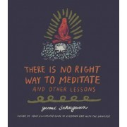 There Is No Right Way to Meditate by Yumi Sakugawa