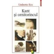 Kant si ornitorincul - Umberto Eco