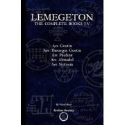 Lemegeton: The Complete Books I-V: Ars Goetia, Ars Theurgia Goetia, Ars Paulina, Ars Almadel, Ars Notoria, Paperback/Victor Shaw