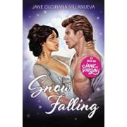 Snow Falling, Paperback/Jane Gloriana Villanueva