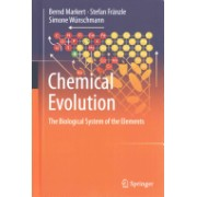 Chemical Evolution: The Biological System of the Elements - The Biological System of the Elements (Markert Bernd)(Cartonat) (9783319143545)