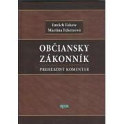Občiansky zákonník - Prehľadný komentár(Imrich Fekete)