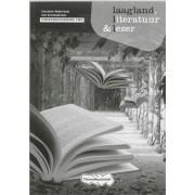 Laagland literatuur en lezer 4/5/6v verwerkingsboek