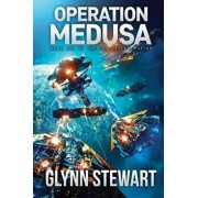 Operation Medusa: Castle Federation Book 6, Paperback/Glynn Stewart