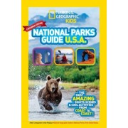 National Geographic Kids National Parks Guide USA Centennial Edition: The Most Amazing Sights, Scenes, and Cool Activities from Coast to Coast!, Paperback