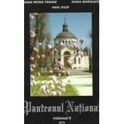 Panteonul national vol. 2 - Bogdan Peter Tanase Ioana Manolache Paul Filip