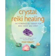 Crystal Reiki Healing. The Powerhouse Therapy for Mind, Body, and Spirit, Paperback/Philip Permutt