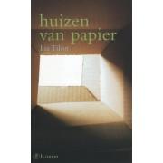 De Arbeiderspers Huizen van papier - Lia Tilon - ebook