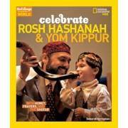 Celebrate Rosh Hashanah and Yom Kippur: With Honey, Prayers, and the Shofar, Paperback