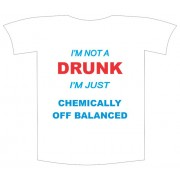 Tricou imprimat I am not drunk