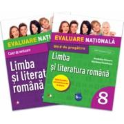 Evaluare Nationala. Limba si Literatura Romana Ghid de pregatire. Clasa a VIII-a