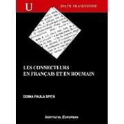 Les connecteurs en francais et en roumain: plans d'organisation du discours/Doina Paula Spita
