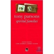 Spiritul familiei - Tony Parsons