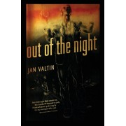 Out of the Night, Paperback/Jan Valtin
