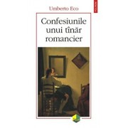 Confesiunile unui tinar romancier/Umberto Eco