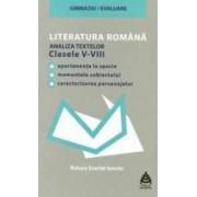 Literatura romana analiza textelor cls 5-8 - Raluca Scarlat Iancau