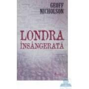 Londra insangerata - Geoff Nicholson