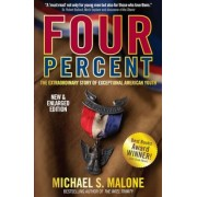 Four Percent: The Extraordinary Story of Exceptional American Youth, Hardcover