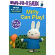 Miffy Can Play!, Paperback