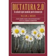 Dictatura 2.0. In culisele luptei mondiale pentru democratie (eBook)