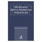 Dictionar de dreptul proprietatii intelectuale.