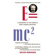 E=mc2: A Biography of the World's Most Famous Equation, Paperback