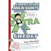 Charlie Joe Jackson's Guide to Extra Credit, Paperback