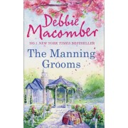 Manning Grooms: Bride on the Loose / Same Time, Next Year/Debbie Macomber