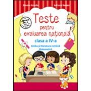 Teste pentru evaluarea nationala clasa a IV-a. Limba romana si matematica. Ed.2016/Simona Grujdin, Adriana Borcan