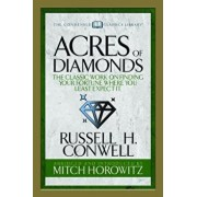 Acres of Diamonds (Condensed Classics): The Classic Work on Finding Your Fortune Where You Least Expect It, Paperback/Russell H. Conwell