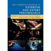 The Cambridge Handbook of Expertise and Expert Performance, Paperback (2nd Ed.)