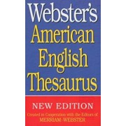 Webster's American English Thesaurus, Paperback/Merriam-Webster