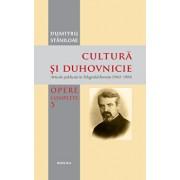 Cultura si duhovnicie - Articole publicate in Telegraful Roman (1930-1993) Vol. 3/Dumitru Staniloae