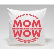 WOW MOM You Are Amazing Mothers Day Plush Decorative Cushion